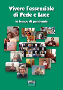 Vivere l'essenziale di Fede e Luce